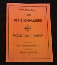 Allis Chalmers Wc Tractor Instruction Book Operators Manual Maintenance Ac