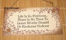 Wood Sign Plaque Decor Country Primitive Life is Precious