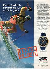 Publicité Advertising 1997  Montres SECTOR SPORT WATCHES  Pierre Tardivel