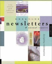 Creative Newsletters and Annual Reports: Designing Information