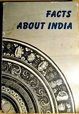 Facts about India - printed 1952 with several images b/w