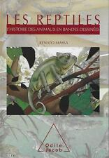 L'HISTOIRE DES ANIMAUX EN BANDES DESSINEES / LES REPTILES - O. JACOB JEUNESSE