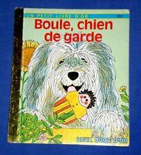 Boule, chien de garde / P. Scarry / Un petit livre d'or
