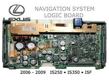 LOGIC BOARD for LEXUS IS250 IS350 ISF NAVIGATION RADIO MONITOR 2006 2007 2008 09
