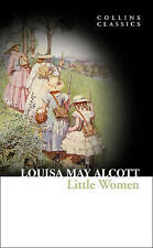 Little Women (Collins Classics), Alcott, Louisa May, New Book