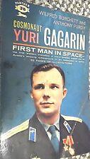 COSMONAUT YURI GAGARIN: FIRST MAN IN SPACE / Wilfred Burchett & Anthony Purdy