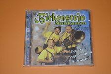 Birkenstein Musikanten - How Do You Do in Stei.. / Knöbl Records / Neu OVP / Rar