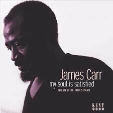 James Carr - My Soul Is Satisfied: The Best Of The Rest (CDKEND 231)