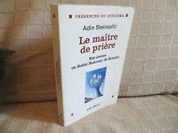 le maître de prière Adin Steinsaltz judaïsme hassidisme