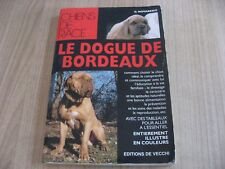 LE DOGUE DE BORDEAUX chiens de race G.NOVARESIO  LIVRE