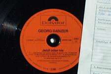 GEORG DANZER -Jetzt oder nie- LP 1982 Polydor Archiv-Copy mint