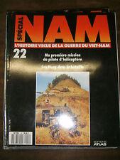 Nam N°22 - L'histoire vécue de la guerre du Vietnam - Les Huey dans la bataille