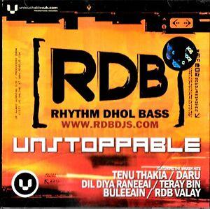 RDB Rhythm Dhol Bass - UNSTOPPABLE - A VERY RARE  Bhangra CD