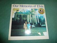 ELVIS PRESLEY - OUR MEMORIES OF ELVIS