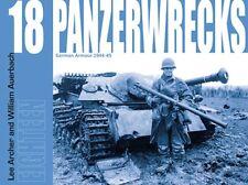 PANZERWRECKS 18 German Armour 1944/45 TIGER PANTHER MARDER Jagdpanzer NEU