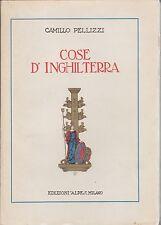 Pellizzi, Cose d'Inghilterra, Edizioni Alpes, letteratura di viaggio, 1926