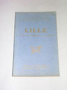 michelin Guide illustré des champs de bataille Lille avantpendant la guerre 1919