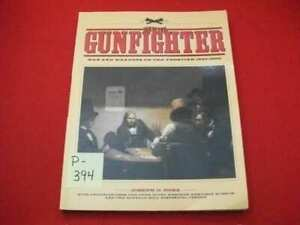 AGE OF THE GUNFIGHTER-MEN & WEAPONS ON THE FRONTIER 1840-1900 AMERICA BY J. ROSA
