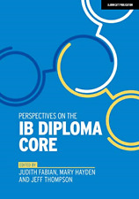 Perspectives on the IB Diploma Core, Very Good Condition Book, Mary Hayden and J