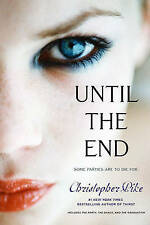 NEW Until the End: The Party; The Dance; The Graduation (Final Friends)
