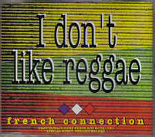 cdm- French Conection- I dont like reggae