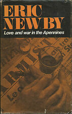 Love and War in the Apennines by Eric Newby (Po Valley, Italy in World War Two)