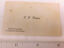 E.C. Curtis Penn College of Dental Surgery Victorian Business Trade Card F49