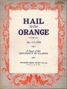 Hail to the Orange 1928 University of Illinois Sheet Music