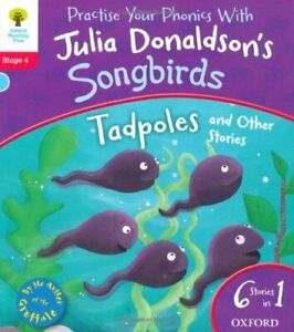 Oxford Reading Tree Songbirds: Stage 4: Tadpoles and Other Stories By Julia Don