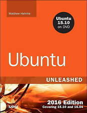 NEW Ubuntu Unleashed 2016 Edition: Covering 15.10 and 16.04 (11th Edition)
