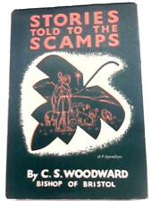 Stories Told to the Scamps (C. S. Woodward - 1943) (ID:54162)