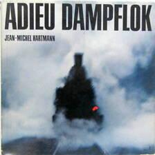 ADIEU DAMPFLOK EN ALLEMAND LEGENDES DES PHOTOS EN FRANCAIS 141 R 231 G 150 P