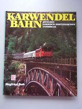 Karwendelbahn München Garmisch-Partenkirchen Innsbruck 1984 Eisenbahn