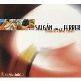 SALGAN Horacio, FERRER Horacio - Oratorio carlos gardel - CD Album