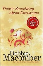 There's Something About Christmas by Debbie Macomber (Paperback, 2008)