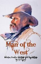 Man of the West by T. J. Casey (2010, Paperback)
