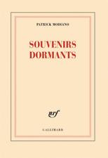 Patrick MODIANO (PRIX NOBEL LITTÉRATURE)***NEUF 26/10//2017***SOUVENIRS DORMANTS
