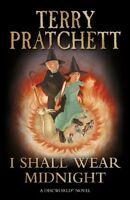 I Shall Wear Midnight: (Discworld Novel 38) (Discworld Novels),Terry Pratchett