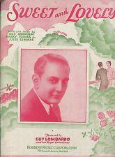 SWEET AND LOVELY - GUS ARNHEIM, HARRY TOBIAS & JULES LEMARE - SHEET MUSIC - 1931