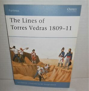 BOOK OSPREY FORTRESS #7 Lines of Torres Vedras 1809-11 Napoleonic Wars 2003 1st