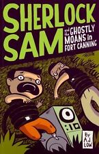 SHERLOCK SAM AND THE GHOSTLY MOANS IN FORT CANNING - LOW, A. J. - NEW PAPERBACK