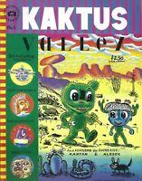 """GARY PANTER MARK NEWGARDEN MARK BEYER """"KAKTUS VALLEY"""" #1 FALL 1990"""