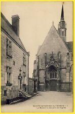 cpa 37 - SAINTE CATHERINE de FIERBOIS (Indre et Loire) Maison du Dauphin EGLISE