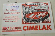 ancien buvard publicitaire encaustique CIMELAK voiture citroen ds 19
