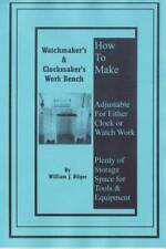 Watchmakers' & Clockmakers' Bench  - How to Make - How to PDF Book