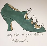 ORIGINAL ANDY WARHOL HAND DRAWN & SIGNED WATERCOLOR * MY SHOE IS YOUR SHOE *