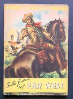 Libri Ragazzi - Sulle frontiere del Far West - E. Salgari - Ed. Carroccio - 1947