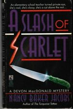 A Slash of Scarlet - PB 1993 - Nancy B. Jacobs - Devon MacDonald Mystery