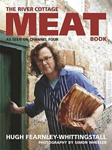 The River Cottage Meat Book by Fearnley-Whittingstall, Hugh Hardback Book The