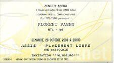 RARE / TICKET BILLET DE CONCERT - FLORENT PAGNY : LIVE A LILLE ( FRANCE ) 2003
